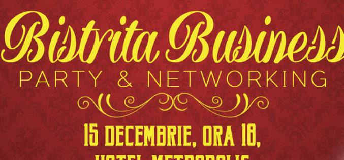 """Ai planuri pentru seara de 15 decembrie? Înscrie-te și participă la evenimentul """"Bistrița Business Party&Networking""""!"""