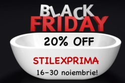 Black Friday la STILEXPRIMA! Discount de 20% la toate produsele din showroom!