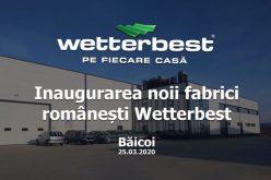 În vreme de criză, TERAPLAST inagurează noua fabrică WETTERBEST